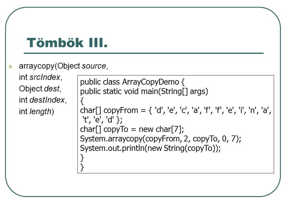 JAR fájlok Segítségükkel több fájlt egy archívumba pakolhatunk Tipikusan egy alkalmazás class fájlait tartalmazza Az így csomagolt alkalmazás futtatható közvetlenül, appletként, az osztályai hozzáférhetőek Előnyei: biztonságos rövid letöltés tömörítés hordozhatóság