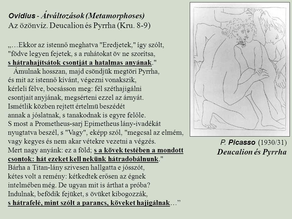 """P. Picasso ( 1930/31) Deucalion és Pyrrha """"…Ekkor az istennő meghatva"""