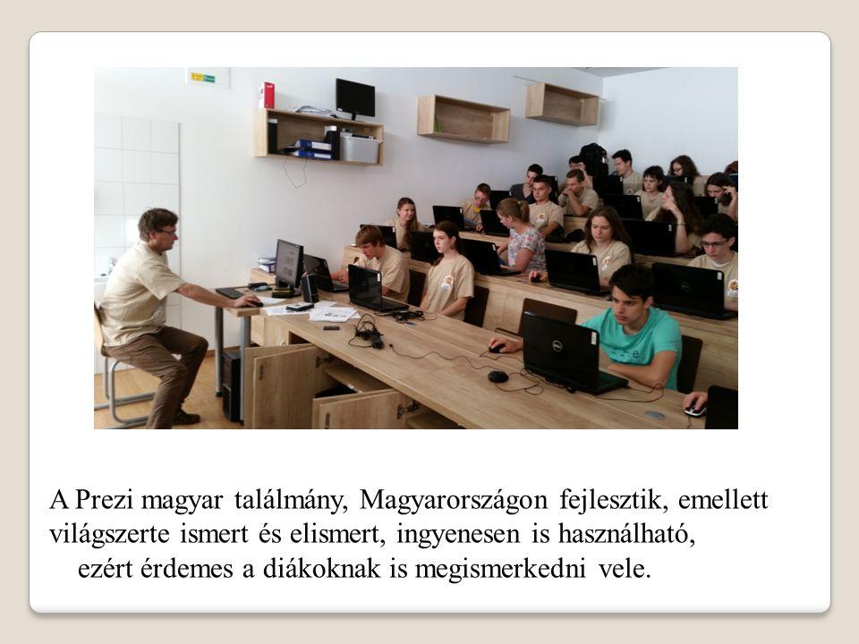 A Prezi magyar találmány, Magyarországon fejlesztik, emellett világszerte ismert és elismert, ingyenesen is használható, ezért érdemes a diákoknak is megismerkedni vele.