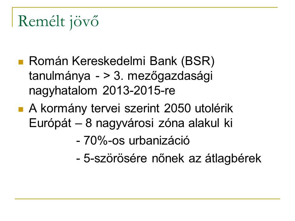 Remélt jövő Román Kereskedelmi Bank (BSR) tanulmánya - > 3.