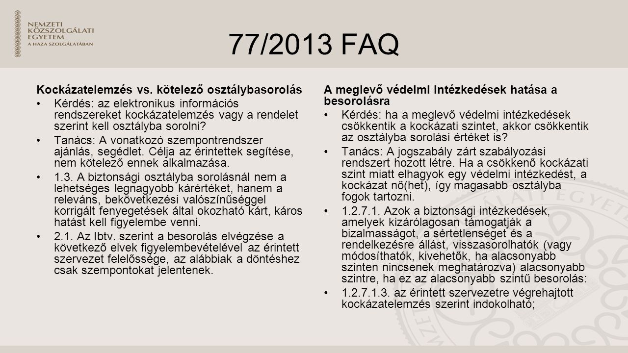 77/2013 FAQ Kockázatelemzés vs.