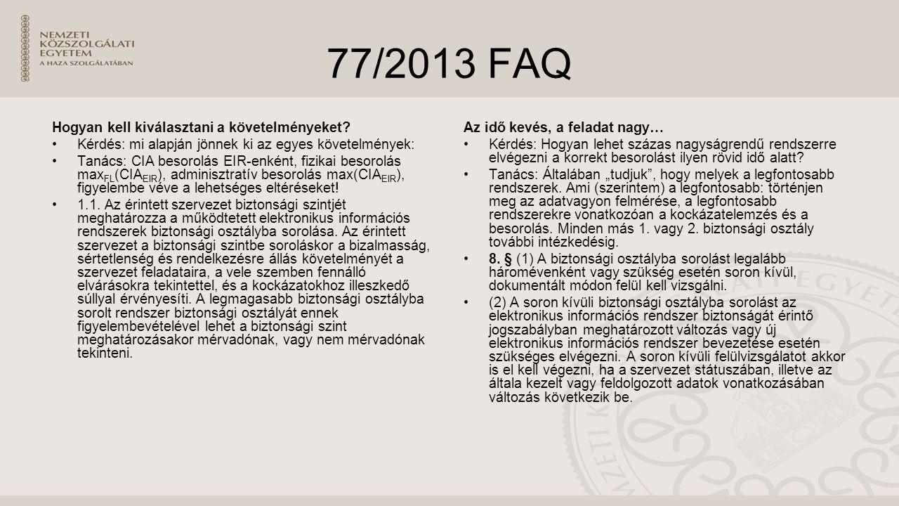 77/2013 FAQ Hogyan kell kiválasztani a követelményeket.