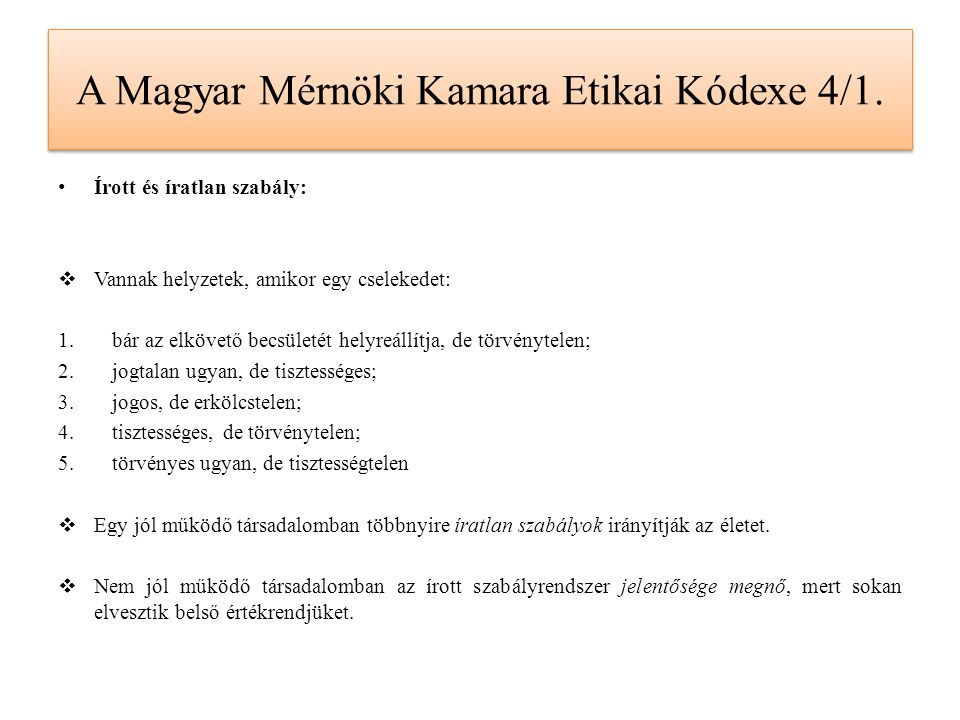 A Magyar Mérnöki Kamara Etikai Kódexe 4/2.