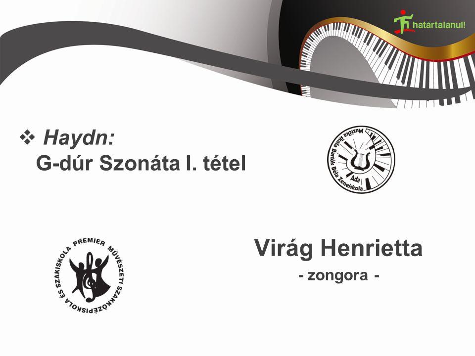  Haydn: G-dúr Szonáta I. tétel Virág Henrietta - zongora -