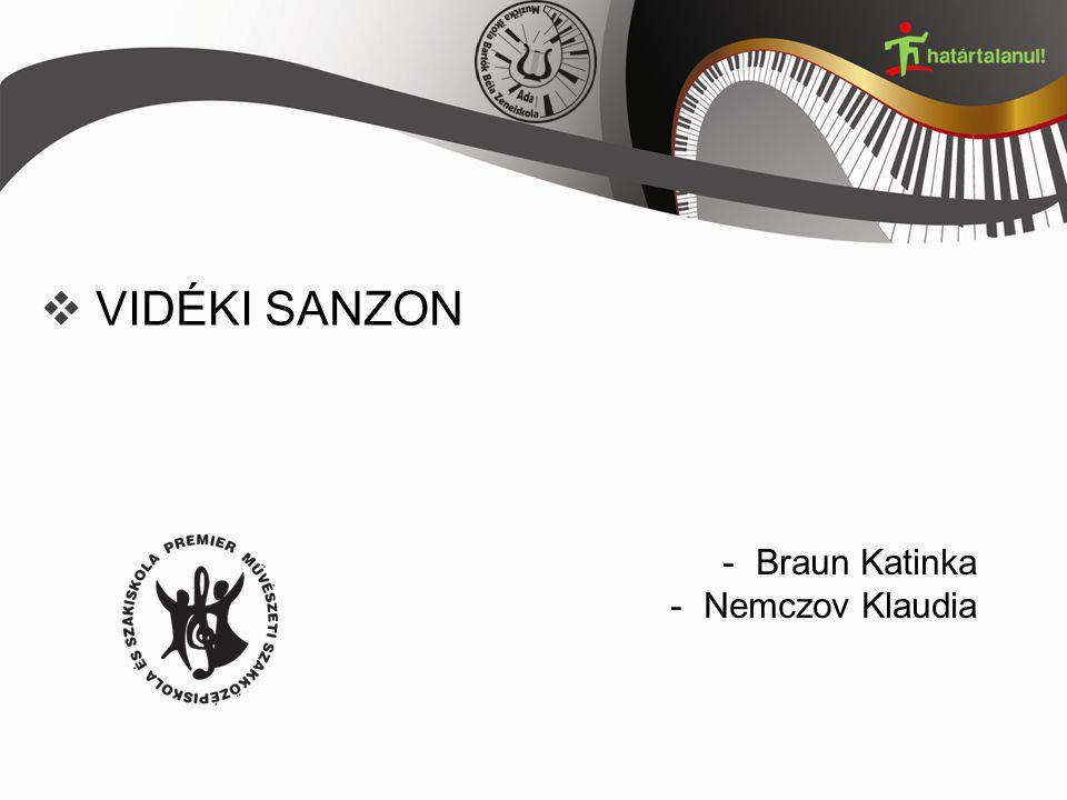  VIDÉKI SANZON -Braun Katinka -Nemczov Klaudia