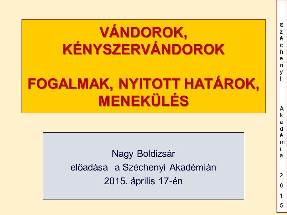 SzéchenyiAkadémia2015SzéchenyiAkadémia2015 MAGYAR ADATOK 20112012201320142015 jan 1 – április 12 Összes kérelem 1.6932.15718.90042.77735.658 3 fő származási ország Afganisztá n (649) Koszovó (211) Szerbia (27) Afganisztán (880) Pakisztán (327) Koszovó (226) Koszovó (6.067) Pakisztán (3.052) Agganisztán (2.279) Koszovó (21.453) Afganisztán (8.796) Szíria (6.587) Koszovó (23.568) Afganisztán (4.989) Szíria (3.009) Összes védelemben részesített 191415 512 Menekült5287 198260 Oltalmazott139328 217252 Elutasítás7407514.1854.553 Megszüntetett eljárás 623111011.33923.406 Forrás: A BÁH éves kiadványfüzetei és a UNHCR adatai alapján összeállította: Nagy Boldizsár