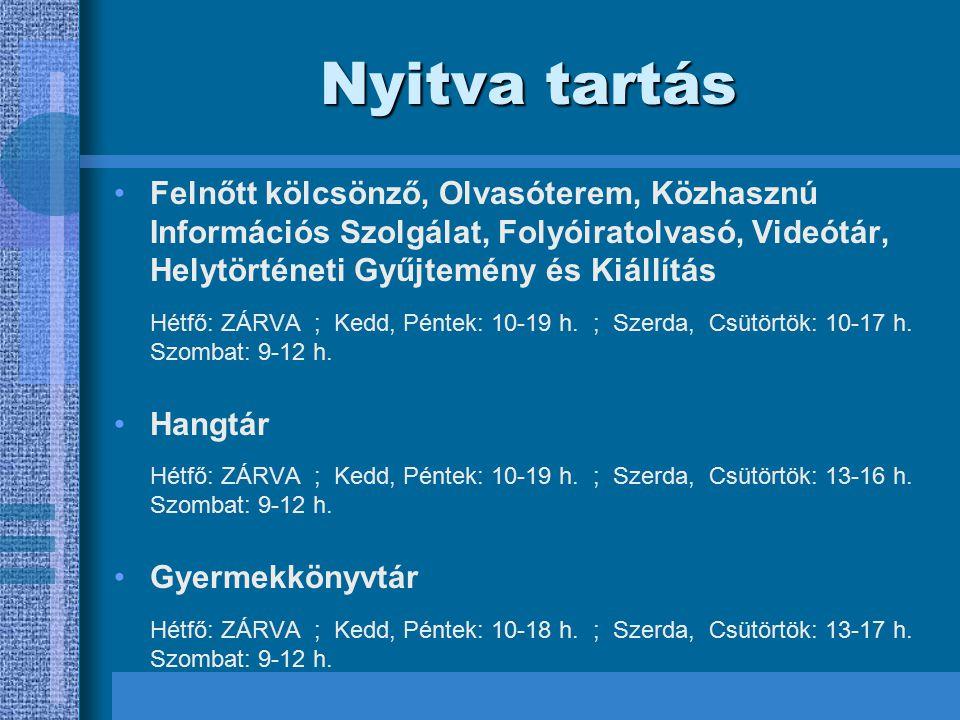 Telefon: 06-49/542-010 / 114 mellék E-mail: tujvlib@axelero.hu web: http://www.tujvmkvk.hu Elérhetőség