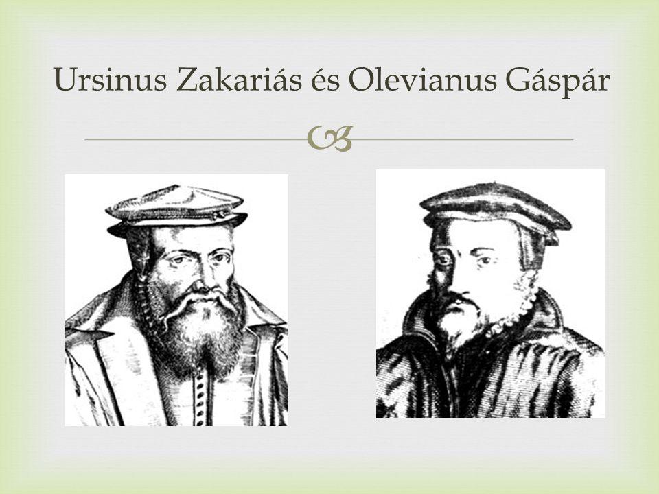  Ursinus Zakariás és Olevianus Gáspár