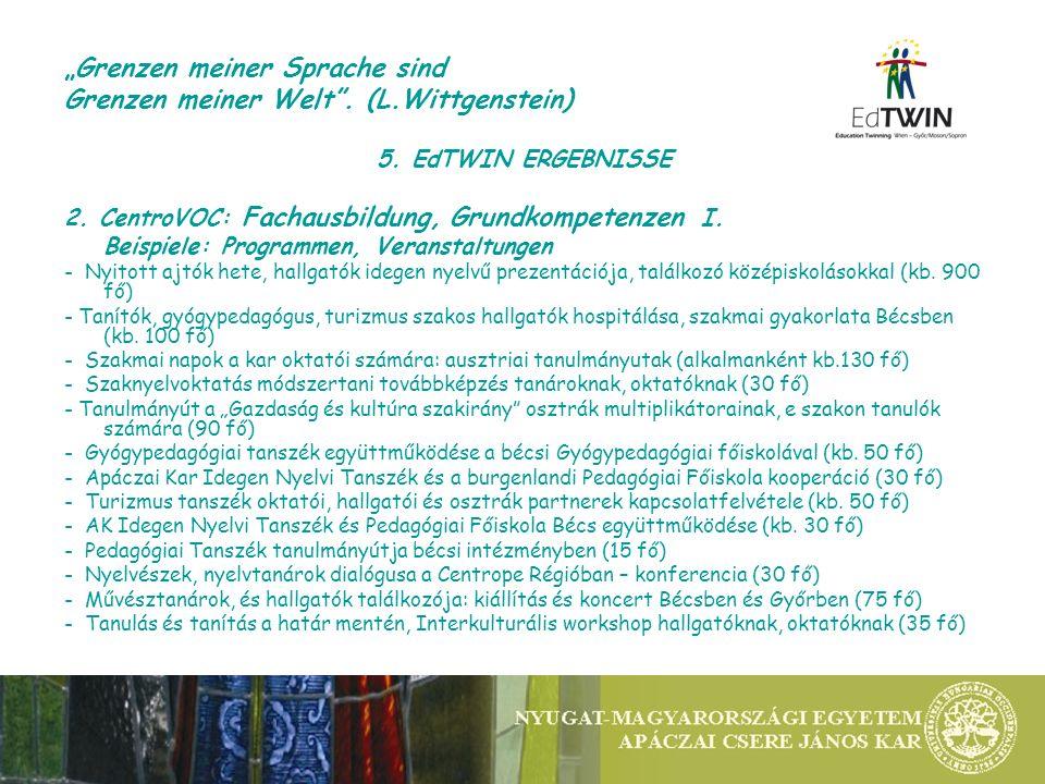 5. EdTWIN ERGEBNISSE 2. CentroVOC: Fachausbildung, Grundkompetenzen I.