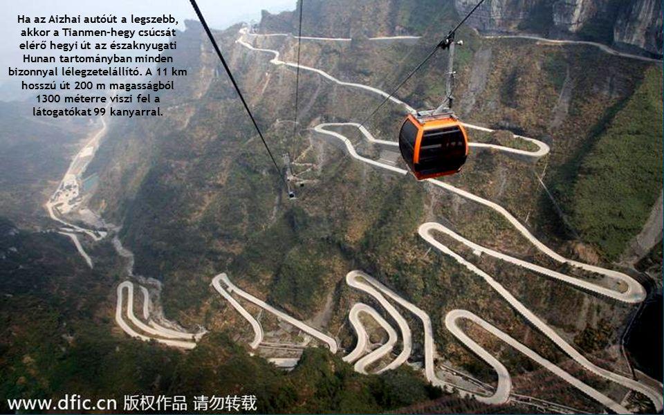 Ha az Aizhai autóút a legszebb, akkor a Tianmen-hegy csúcsát elérő hegyi út az északnyugati Hunan tartományban minden bizonnyal lélegzetelállító. A 11