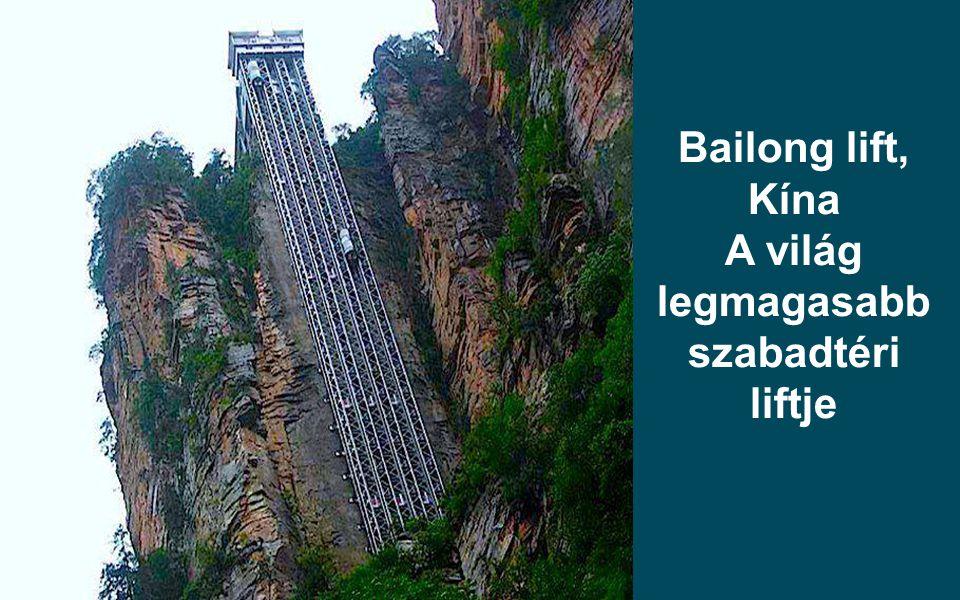Bailong lift, Kína A világ legmagasabb szabadtéri liftje
