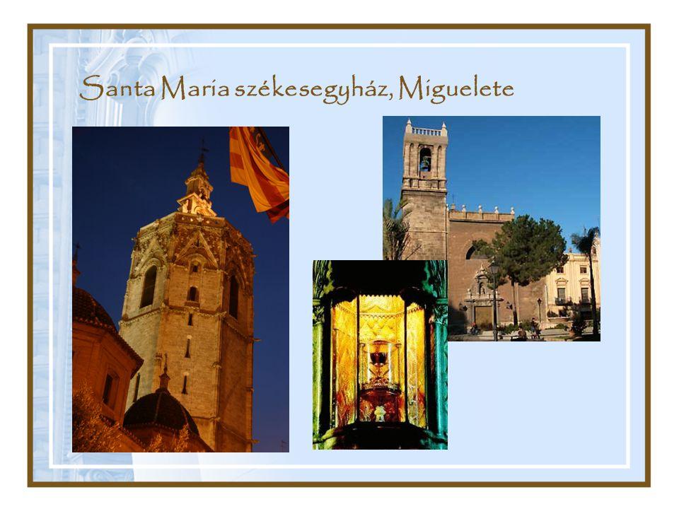 Santa Maria székesegyház, Miguelete