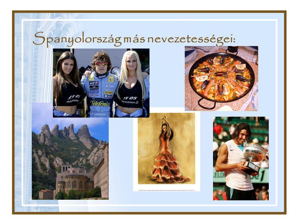 Spanyolország más nevezetességei: