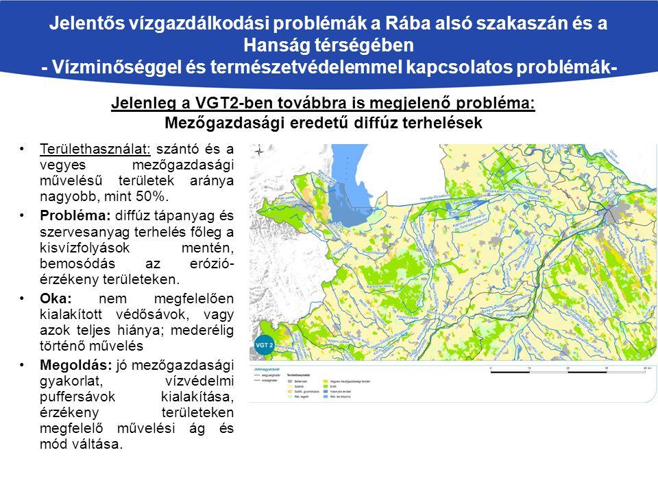 Területhasználat: szántó és a vegyes mezőgazdasági művelésű területek aránya nagyobb, mint 50%.