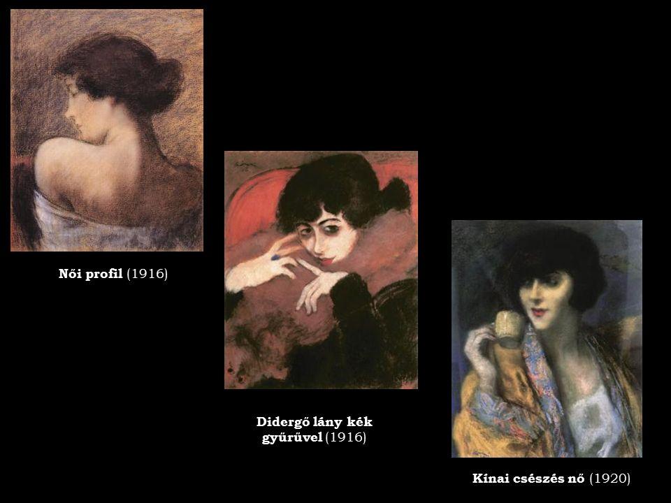 Didergő lány kék gyűrűvel (1916) Kínai csészés nő (1920) Női profil (1916)