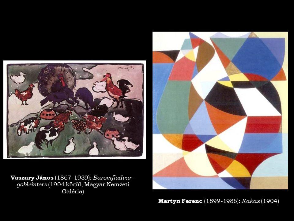 Vaszary János (1867-1939): Baromfiudvar – gobleinterv (1904 körül, Magyar Nemzeti Galéria) Martyn Ferenc (1899-1986): Kakas (1904)