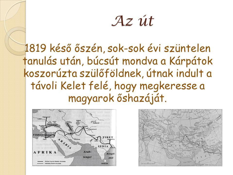 Az út 1819 késő őszén, sok-sok évi szüntelen tanulás után, búcsút mondva a Kárpátok koszorúzta szülőföldnek, útnak indult a távoli Kelet felé, hogy megkeresse a magyarok őshazáját.