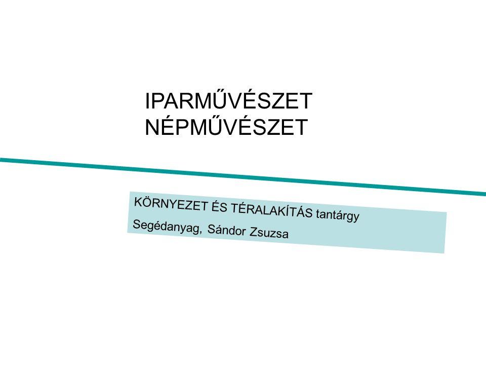 használati TÁRGY elemzése TÁRGYKULTÚRA tantárgy szemináriumi segédanyag, Sándor Zsuzsa