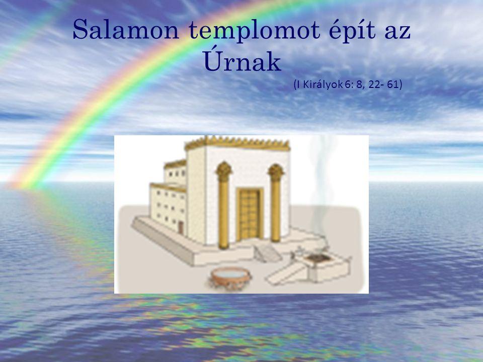 Salamon király Apja Dávid volt, aki legyőzte a filiszteust.