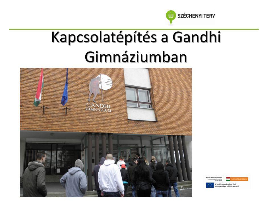 Kapcsolatépítés a Gandhi Gimnáziumban