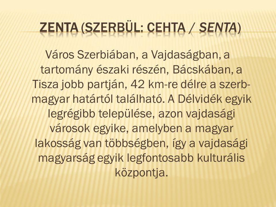 Zenta városa a Tisza jobb partján fekszik Bácska határvonalán.