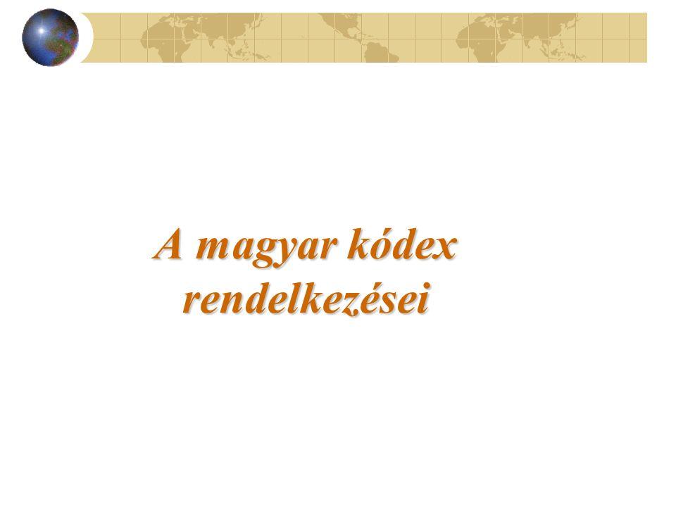A magyar kódex rendelkezései