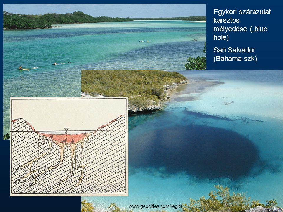 """Egykori szárazulat karsztos mélyedése (""""blue hole) San Salvador (Bahama szk) www.geocities.com/regkit"""