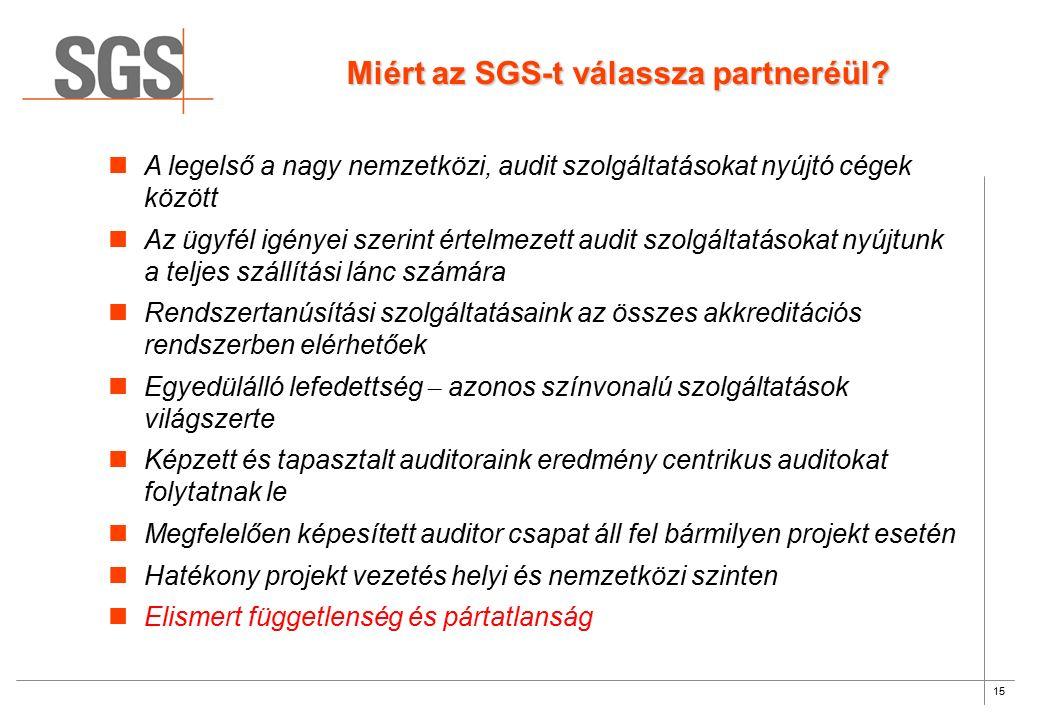 15 Miért az SGS-t válassza partneréül.
