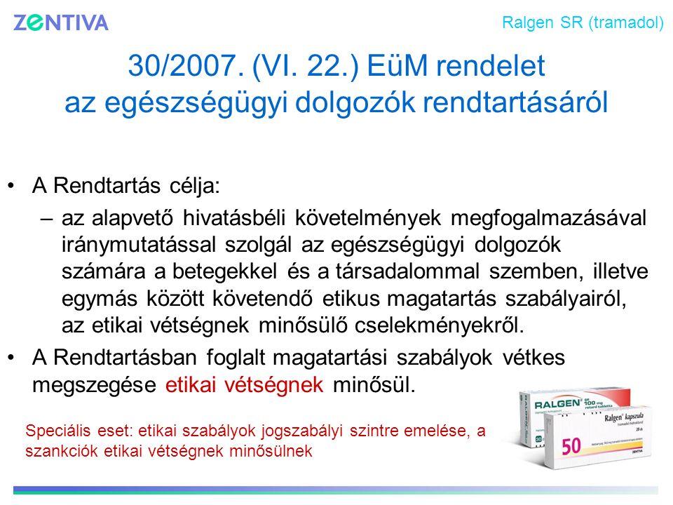 30/2007. (VI. 22.) EüM rendelet az egészségügyi dolgozók rendtartásáról A Rendtartás célja: –az alapvető hivatásbéli követelmények megfogalmazásával i