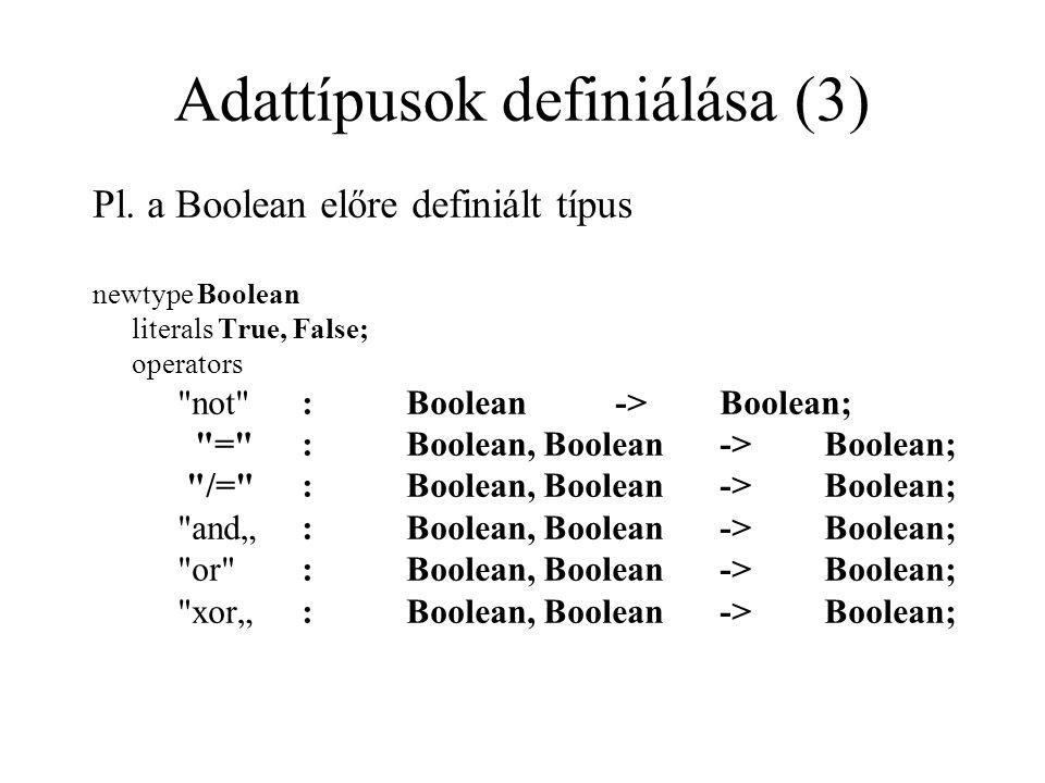 Adattípusok definiálása (3) Pl.