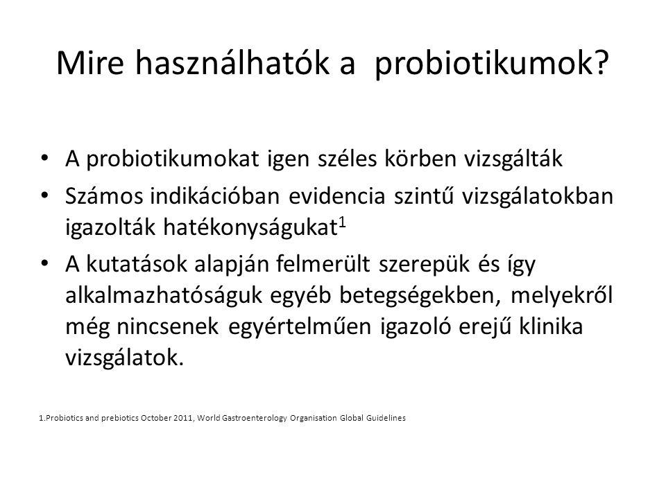Mire használhatók a probiotikumok.