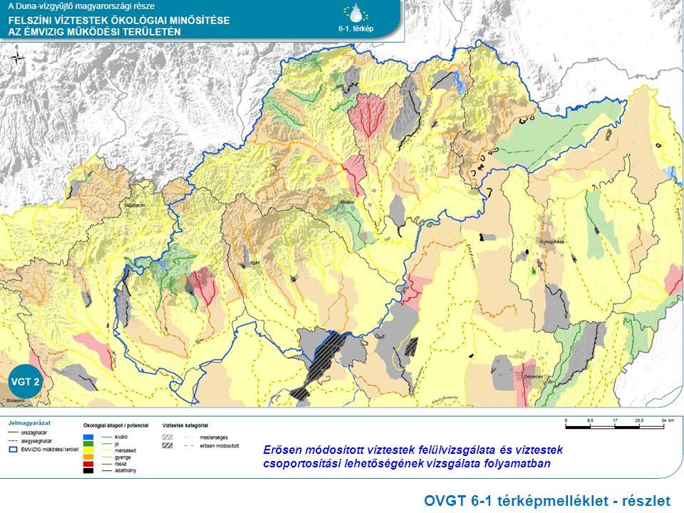 OVGT 6-1 térképmelléklet - részlet Erősen módosított víztestek felülvizsgálata és víztestek csoportosítási lehetőségének vizsgálata folyamatban