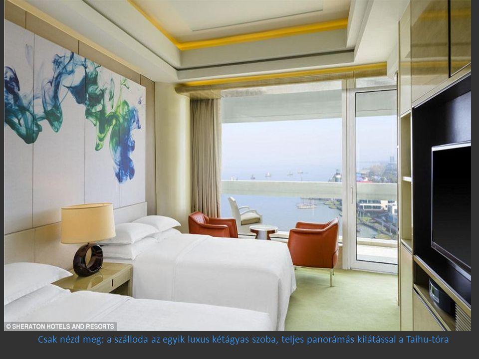 Csak nézd meg: a szálloda az egyik luxus kétágyas szoba, teljes panorámás kilátással a Taihu-tóra