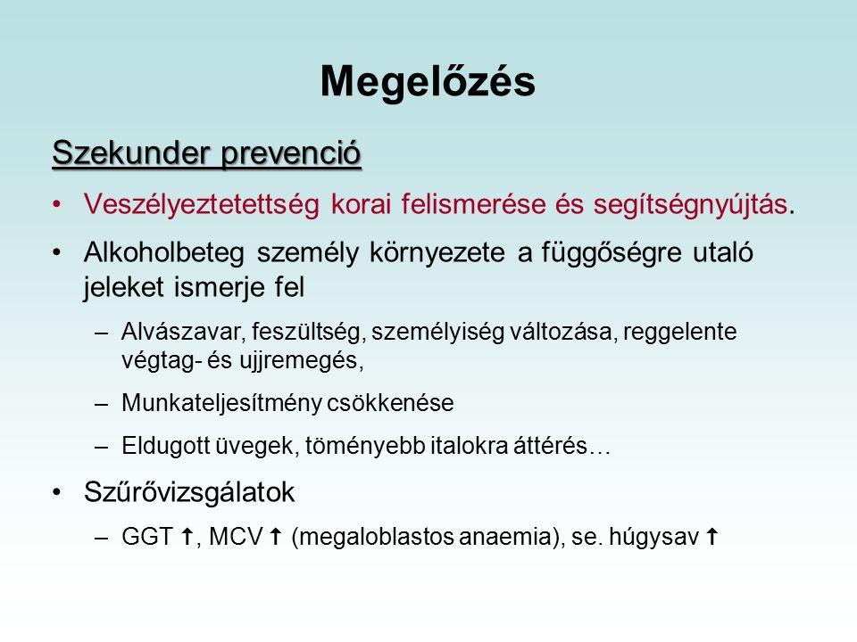 Szekunder prevenció Veszélyeztetettség korai felismerése és segítségnyújtás.