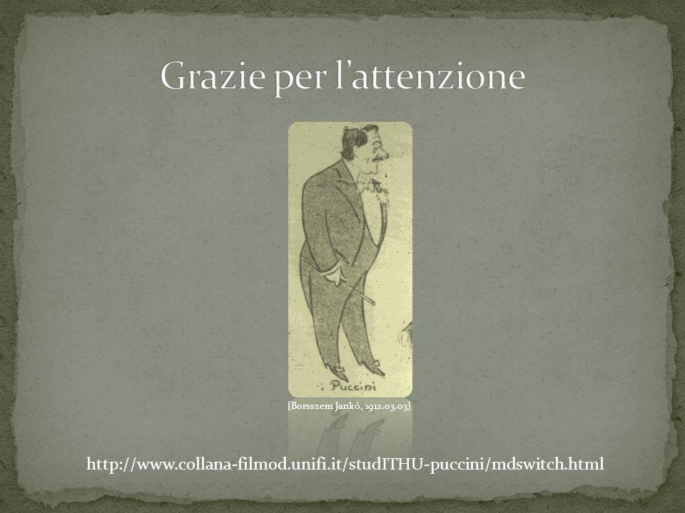 http://www.collana-filmod.unifi.it/studITHU-puccini/mdswitch.html [Borsszem Jankó, 1912.03.03]