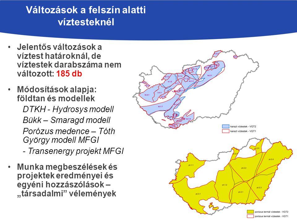 """Jelentős változások a víztest határoknál, de víztestek darabszáma nem változott: 185 db Módosítások alapja: földtan és modellek DTKH - Hydrosys modell Bükk – Smaragd modell Porózus medence – Tóth György modell MFGI - Transenergy projekt MFGI Munka megbeszélések és projektek eredményei és egyéni hozzászólások – """"társadalmi vélemények Változások a felszín alatti víztesteknél"""