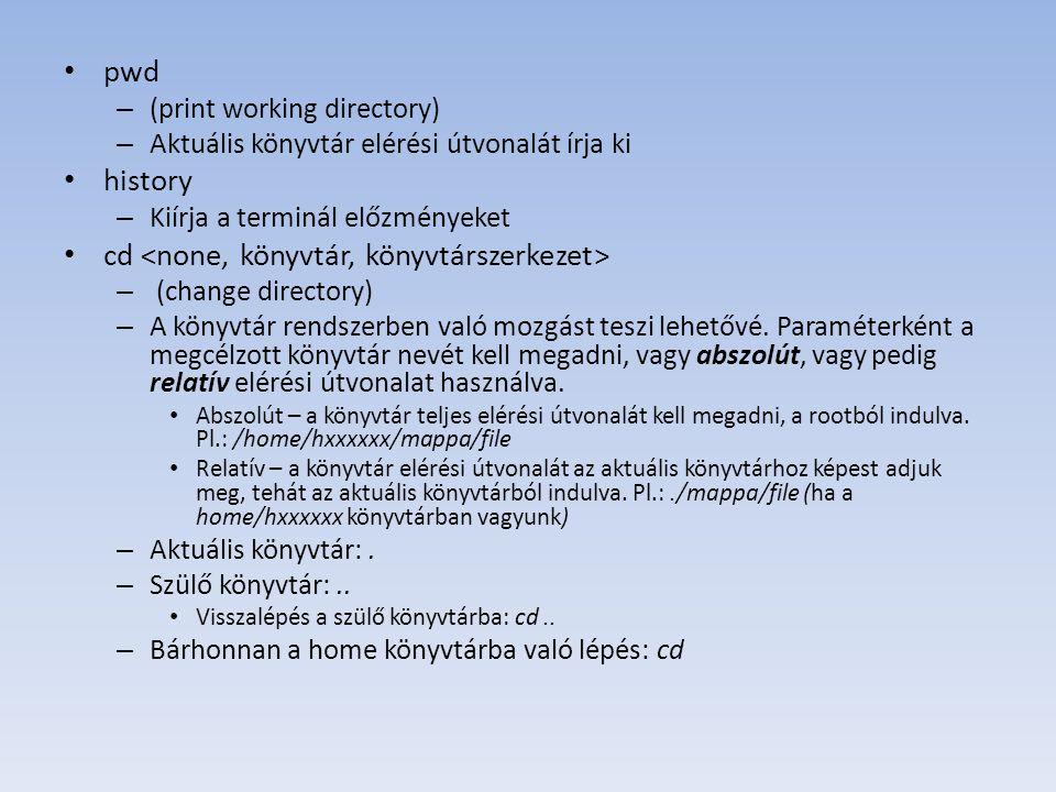 ls – (list) – Kilistázza az aktuális könyvtár tartalmát, a könyvtárban található fájlok neveit.