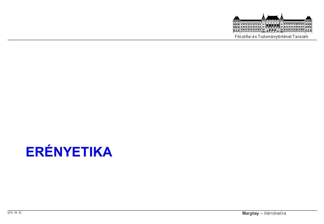 2015. 09. 20. Margitay – Mérnöketika ERÉNYETIKA