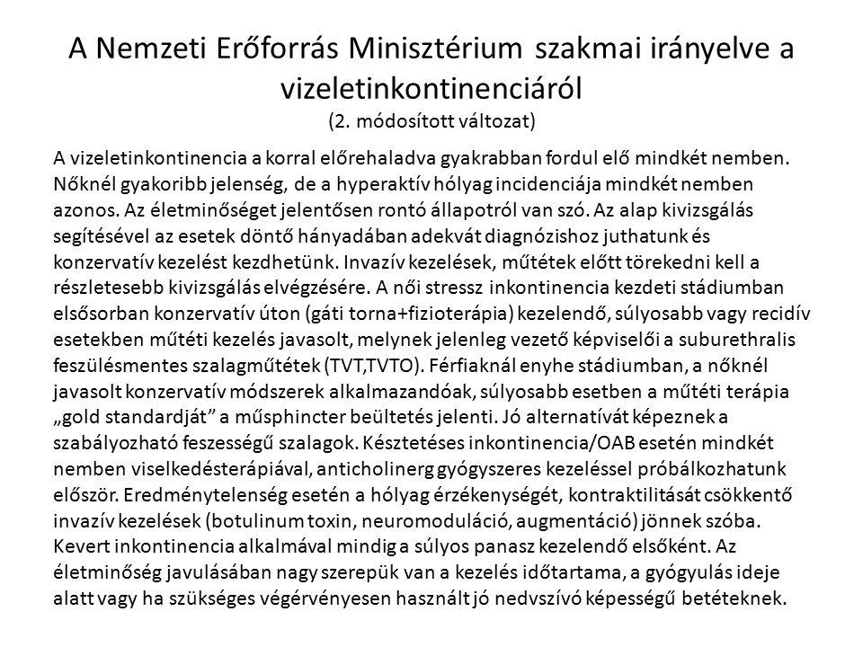 A Nemzeti Erőforrás Minisztérium szakmai irányelve a vizeletinkontinenciáról (2.