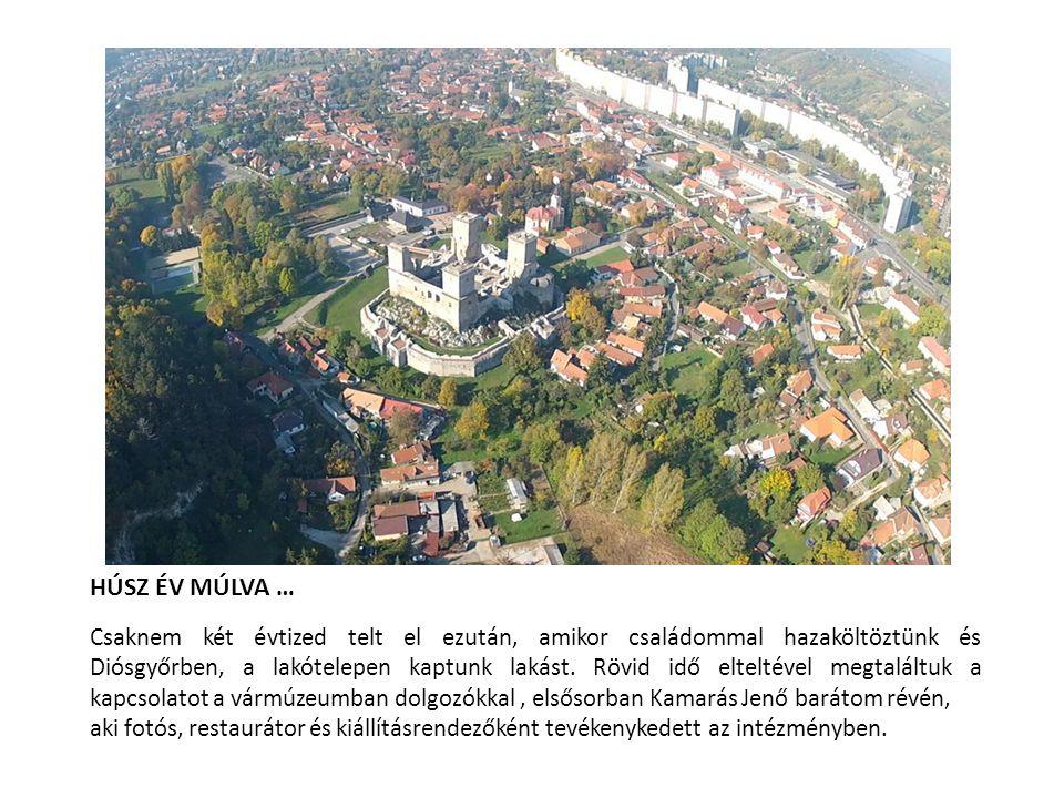 HÚSZ ÉV MÚLVA … Csaknem két évtized telt el ezután, amikor családommal hazaköltöztünk és Diósgyőrben, a lakótelepen kaptunk lakást. Rövid idő elteltév
