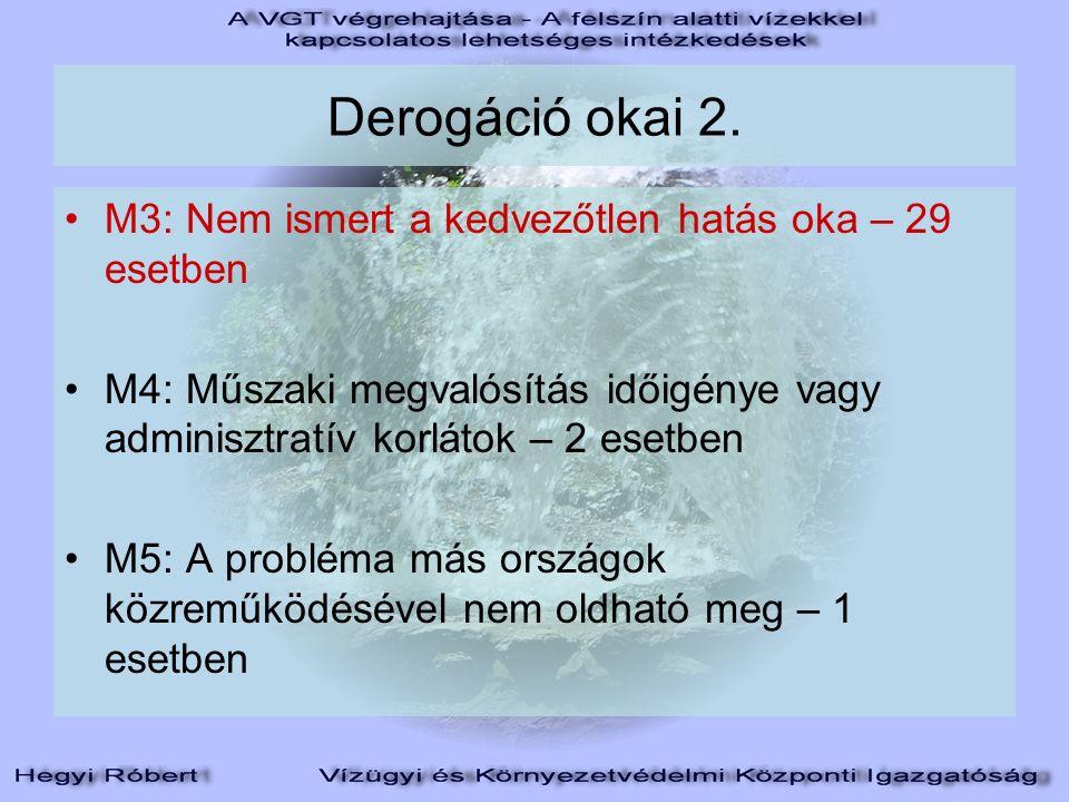 Derogáció okai 2.