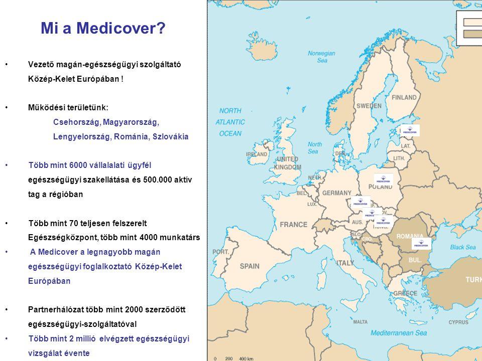Mi a Medicover? Vezető magán-egészségügyi szolgáltató Közép-Kelet Európában ! Működési területünk: Csehország, Magyarország, Lengyelország, Románia, S
