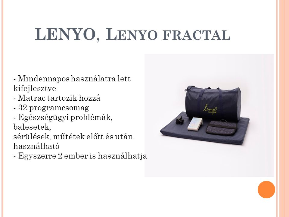 LENYO, L ENYO FRACTAL - Mindennapos használatra lett kifejlesztve - Matrac tartozik hozzá - 32 programcsomag - Egészségügyi problémák, balesetek, sérü