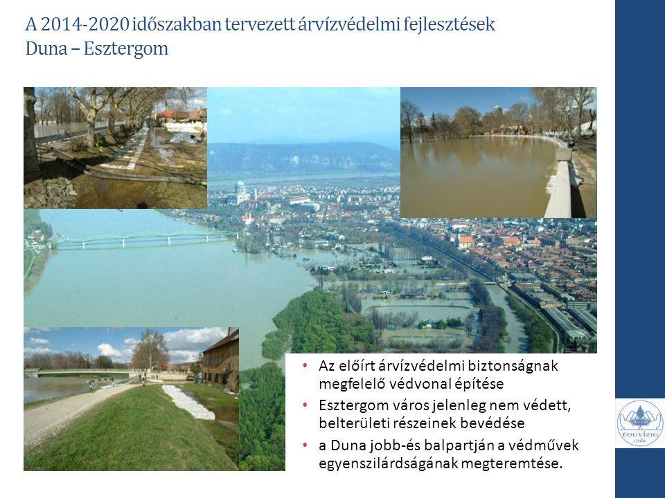 Az előírt árvízvédelmi biztonságnak megfelelő védvonal építése Esztergom város jelenleg nem védett, belterületi részeinek bevédése a Duna jobb-és balp