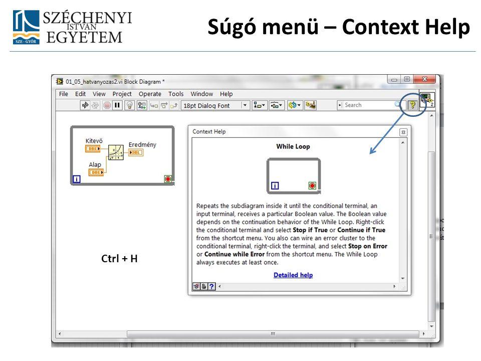 Súgó menü – Context Help Ctrl + H
