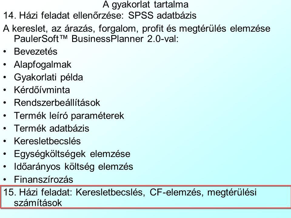 PaulerSoft™ BusinessPlanner 2.0: Finanszírozás 9 A Belső Megtérülési Ráta, BMR (Internal Rate of Return, IRR) a 3. megtérülési mérték: Mivel mind az N