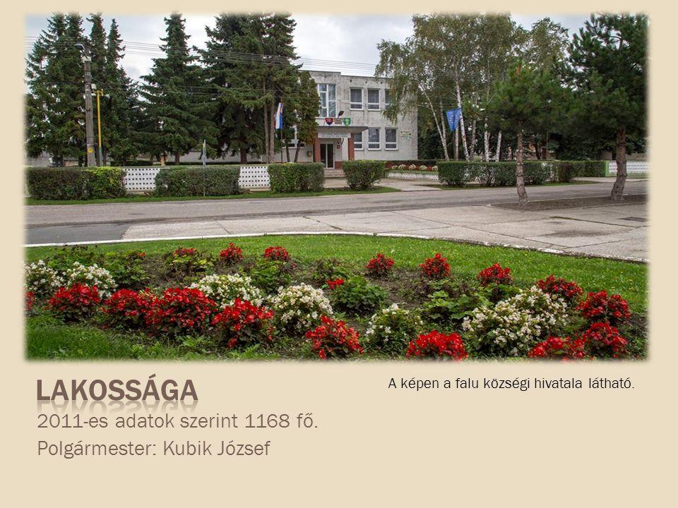2011-es adatok szerint 1168 fő. Polgármester: Kubik József A képen a falu községi hivatala látható.