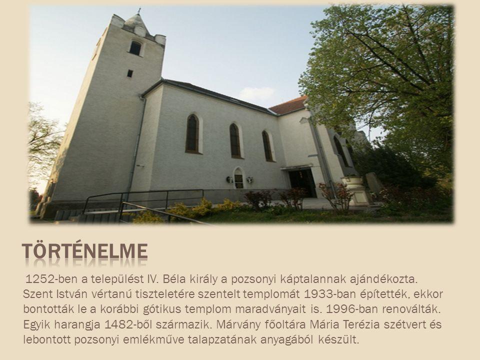 1252-ben a települést IV. Béla király a pozsonyi káptalannak ajándékozta.