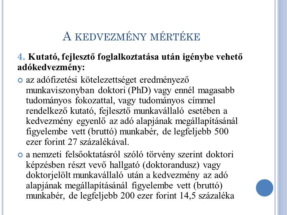 A KEDVEZMÉNY MÉRTÉKE 4.