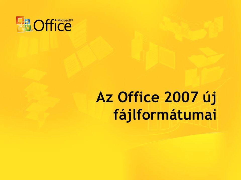 Az Office 2007 új fájlformátumai